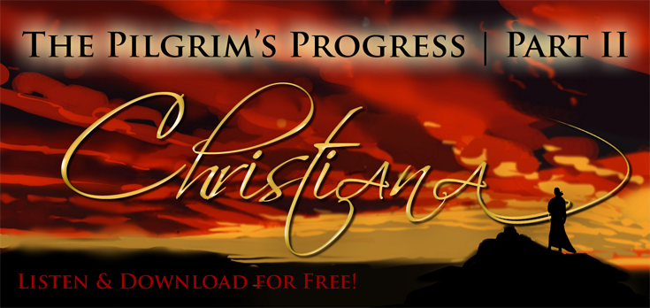 The Pilgrim's Progress Part II