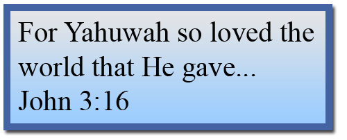 Eternal Love | Part 1: Yahuwah's Love for Man