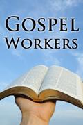 Gospel Workers