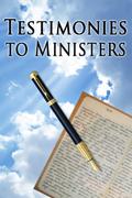 Testimonies to Ministers